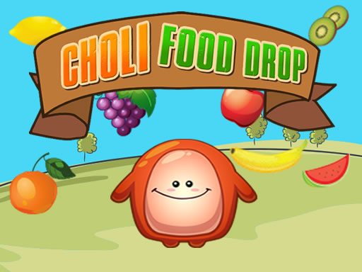 Choly Drop Food spiel