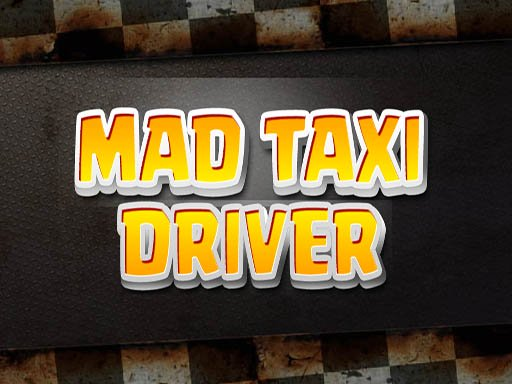 Mad Taxi Driver spiel